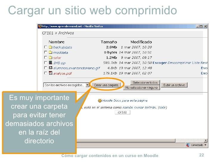 Cargar un sitio web comprimido Es muy importante crear una carpeta para evitar tener demasiados archivos en la raíz del di...