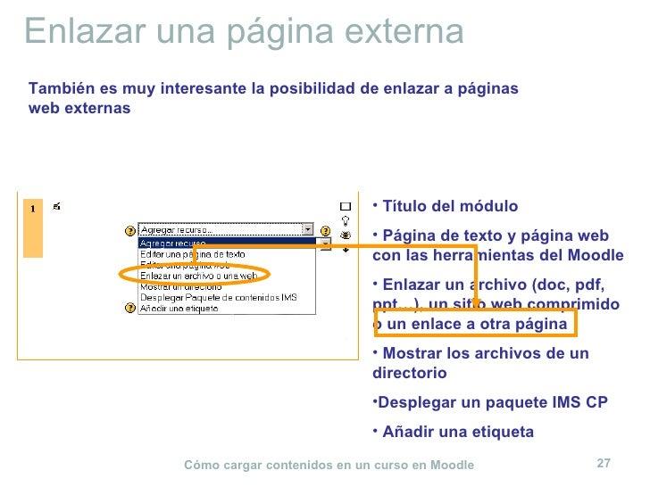 Enlazar una página externa <ul><li>Título del módulo </li></ul><ul><li>Página de texto y página web con las herramientas d...