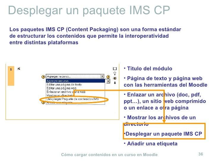 Desplegar un paquete IMS CP <ul><li>Título del módulo </li></ul><ul><li>Página de texto y página web con las herramientas ...