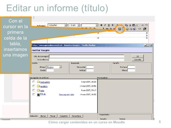 Editar un informe (título) Con el cursor en la primera celda de la tabla, insertamos una imagen