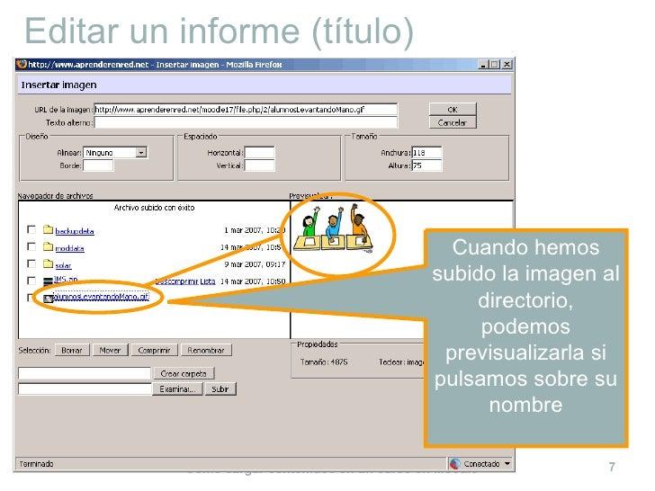 Editar un informe (título) Cuando hemos subido la imagen al directorio, podemos previsualizarla si pulsamos sobre su nombre