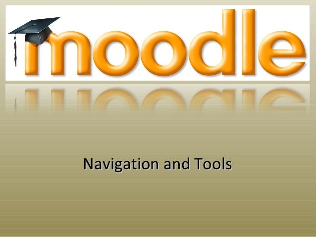 Navigation and ToolsNavigation and Tools