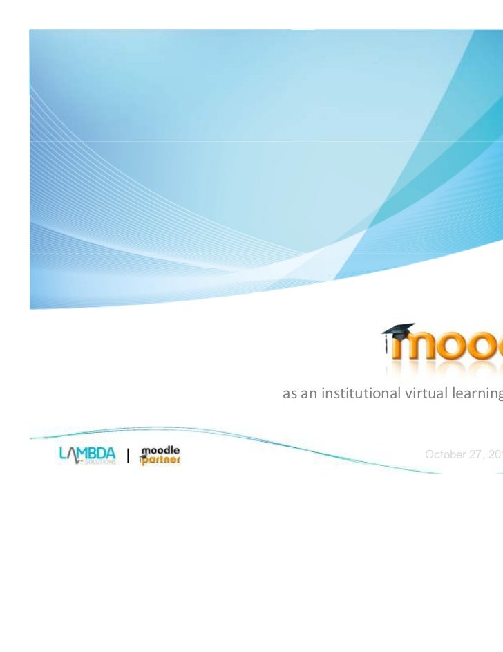 as an institutional virtual learning environment                     October 27, 2011