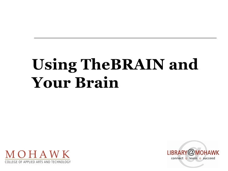 Using TheBRAIN and Your Brain