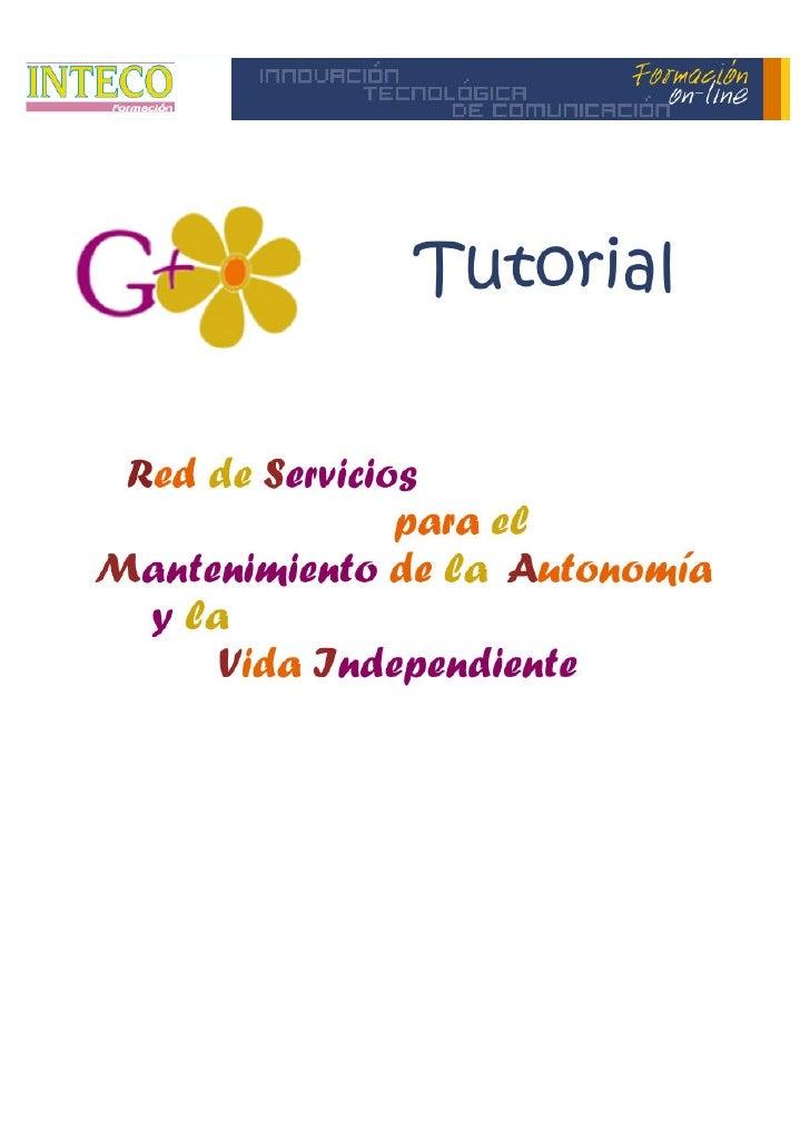 ÍNDICE   1. PROYECTO RED DE SERVICIOS PARA EL MANTENIMIENTO      DE LA AUTONOMIA Y LA VIDA INDEPENDIENTE    2. ACCESO Y RE...
