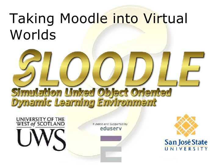 Taking Moodle into Virtual Worlds