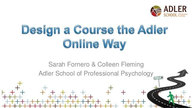 Sarah Fornero & Colleen Fleming Adler School of Professional Psychology
