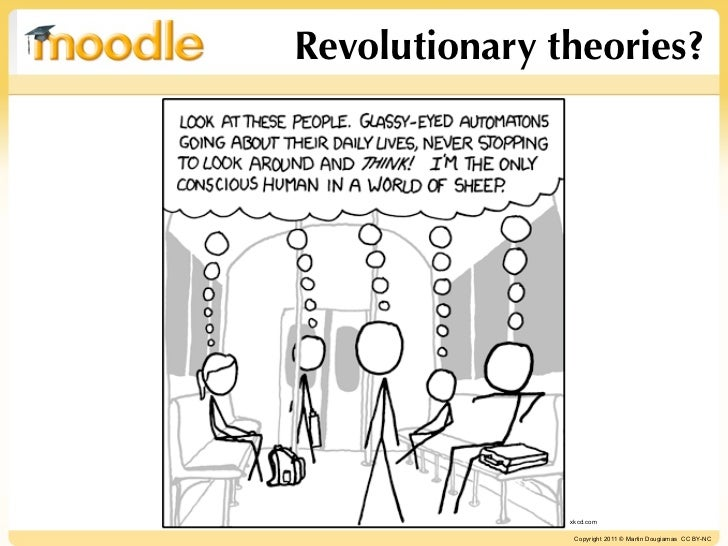 Revolutionary theories? xkcd com Copyright 2011