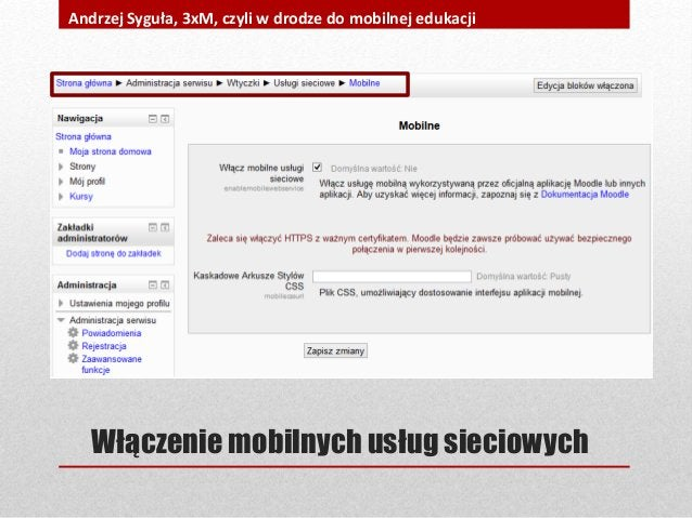 Włączenie mobilnych usług sieciowych Andrzej Syguła, 3xM, czyli w drodze do mobilnej edukacji