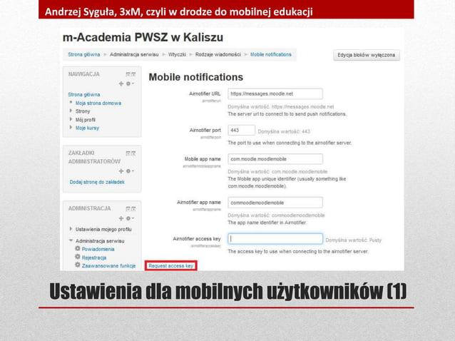 Ustawienia dla mobilnych użytkowników (1) Andrzej Syguła, 3xM, czyli w drodze do mobilnej edukacji