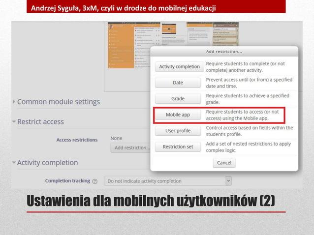 Ustawienia dla mobilnych użytkowników (2) Andrzej Syguła, 3xM, czyli w drodze do mobilnej edukacji