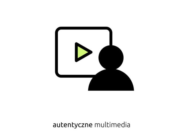 autentyczne multimedia