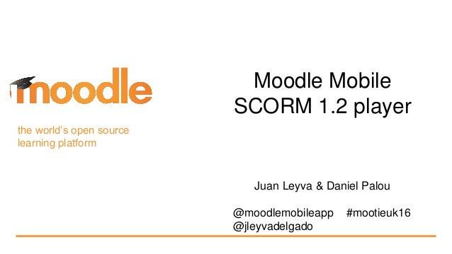 Moodle Mobile SCORM 1 2 player