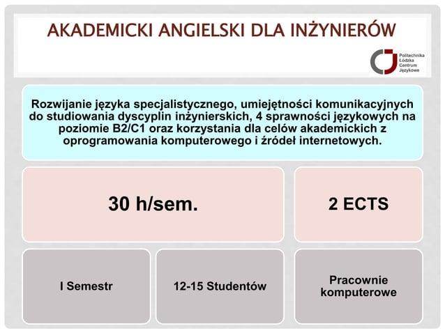 AKADEMICKI ANGIELSKI DLA INŻYNIERÓW Rozwijanie języka specjalistycznego, umiejętności komunikacyjnych do studiowania dyscy...