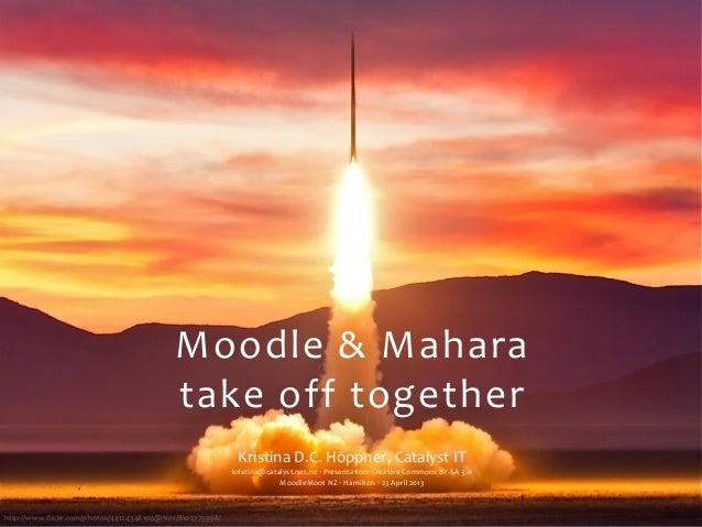 http://www.flickr.com/photos/44124348109@N01/8102775998/Moodle & Maharatake off togetherKristina D.C. Höppner,...