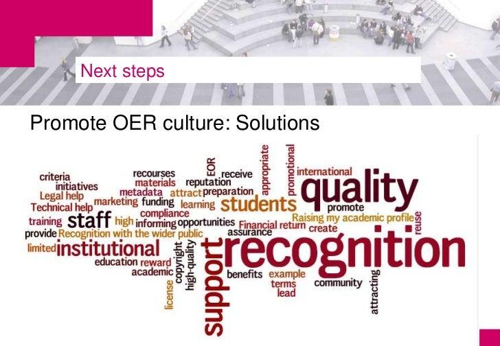 Next stepsPromote OER culture: Solutions