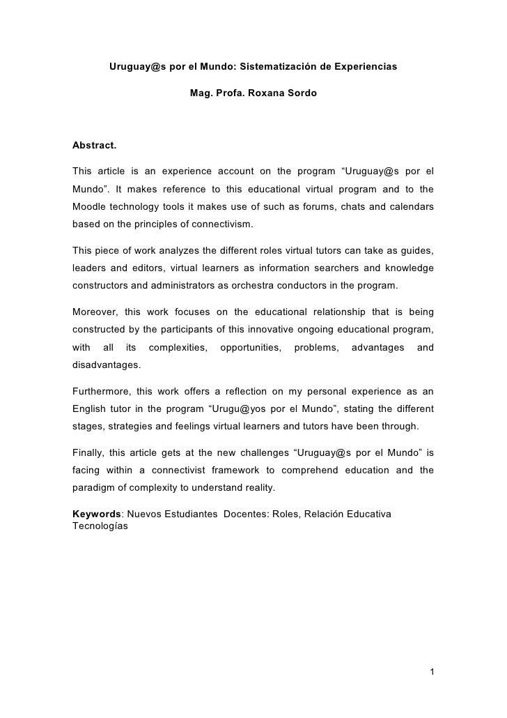 Uruguay@s por el Mundo: Sistematización de Experiencias                            Mag. Profa. Roxana SordoAbstract.This a...