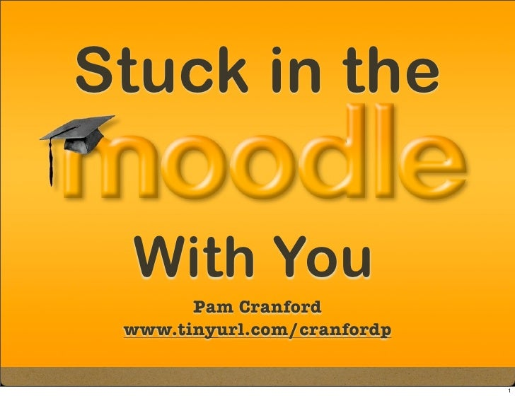 Stuck in the   With You        Pam Cranford  www.tinyurl.com/cranfordp                                1