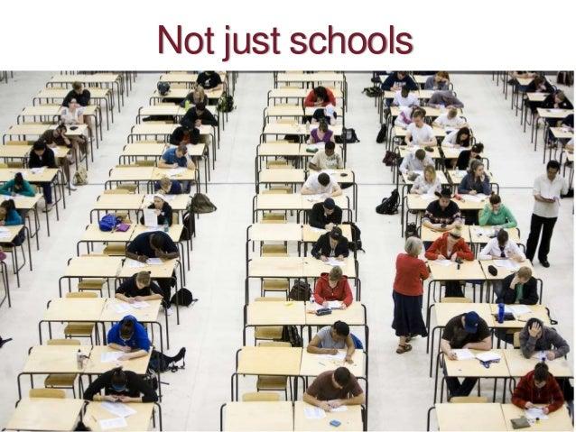Not just schools