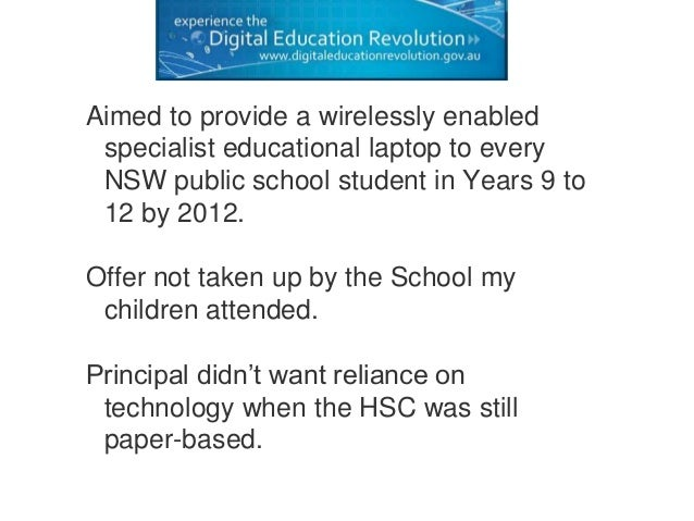 Aimed to provide a wirelessly enabled specialist educational laptop to every NSW public school student in Years 9 to 12 by...