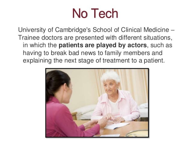 No Tech University of Cambridge's School of Clinical Medicine – Trainee doctors are presented with different situations, i...