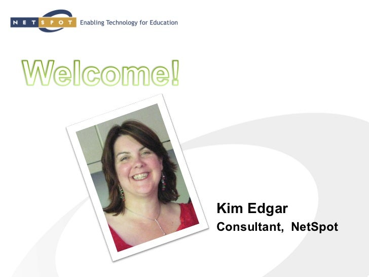 Kim EdgarConsultant, NetSpot