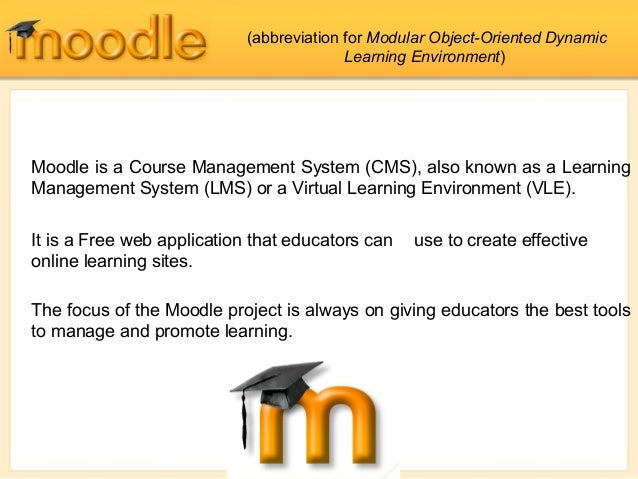 Moodle is a Course Management System (CMS), also known as a Learning Management System (LMS) or a Virtual Learning Environ...