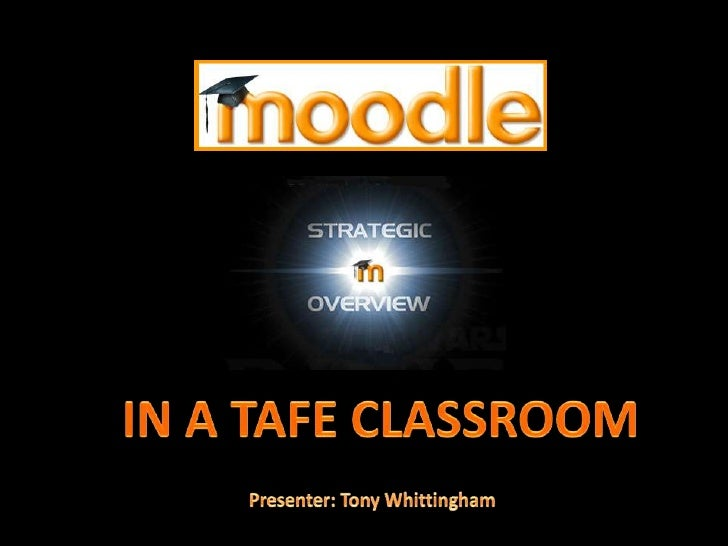 IN A TAFE CLASSROOM<br />Presenter: Tony Whittingham<br />