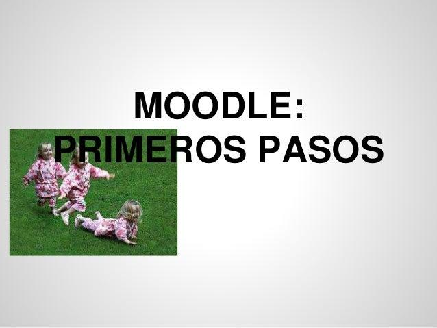 MOODLE: PRIMEROS PASOS