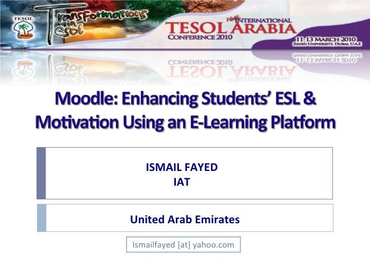 ISMAIL FAYED IAT Ismailfayed [at] yahoo.com United Arab Emirates