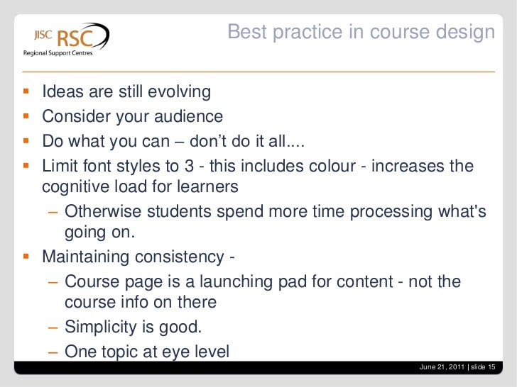 Best Practice in Course Design<br />What are your ideas?<br />From your experience what would you advise about course desi...