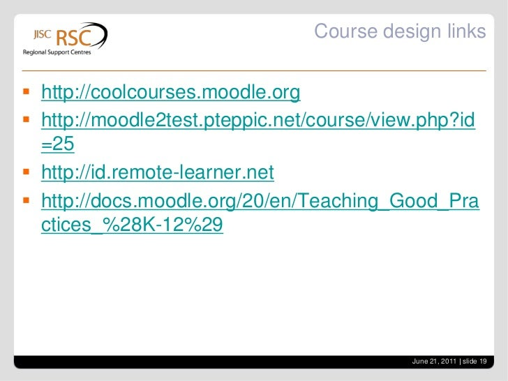Course design<br />Moodle 2 - do dock the blocks<br />Use completion tracking in M2 - enables students to see what they've...