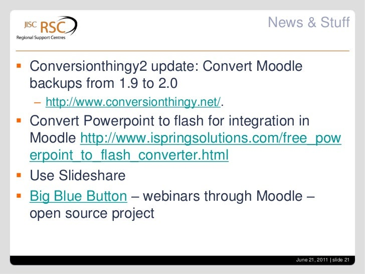 Mobile Moodle<br />Mpage – app for iphone<br />http://www.moodlenews.com/2011/in-latest-release-mpage-adds-file-management...