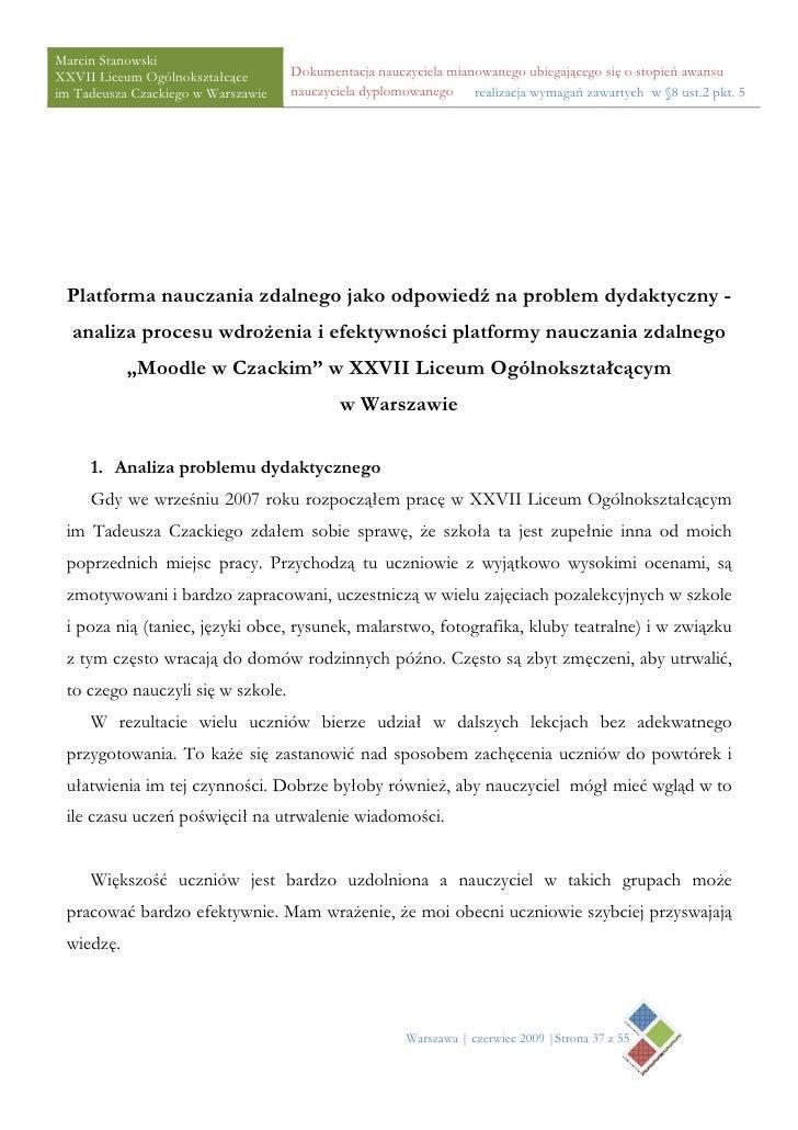 Marcin Stanowski XXVII Liceum Ogólnokształcące       Dokumentacja nauczyciela mianowanego ubiegającego się o stopień awans...