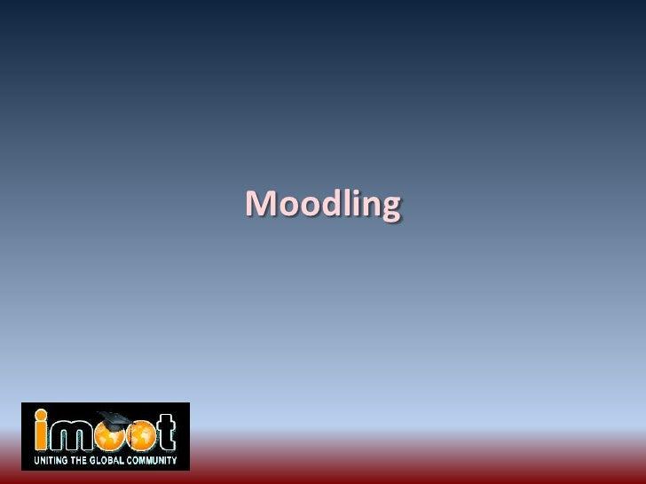 Moodling<br />