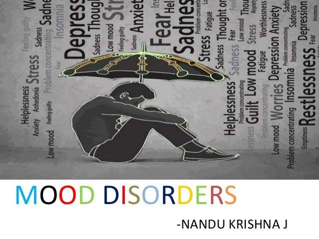 MOOD DISORDERS -NANDU KRISHNA J