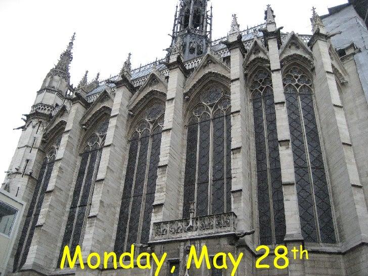 Monday, May 28 th