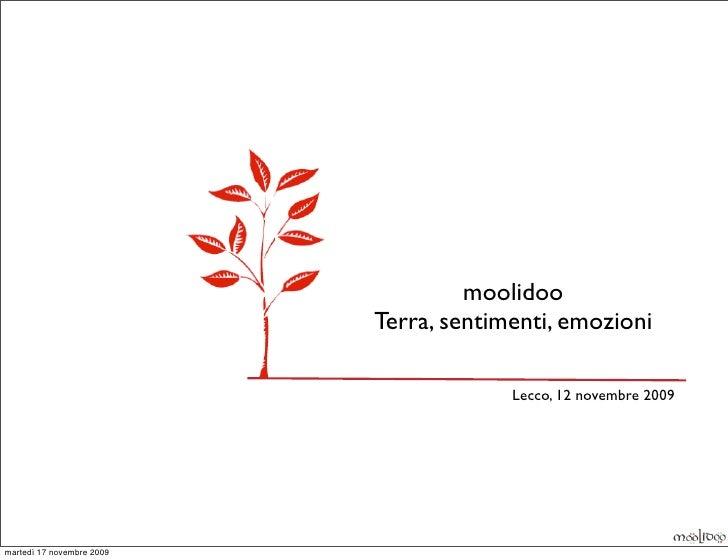 moolidoo                            Terra, sentimenti, emozioni                                          Lecco, 12 novembr...
