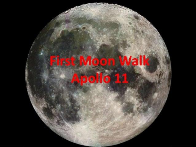 First Moon Walk Apollo 11