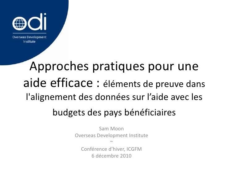 Approches pratiques pour uneaide efficace : éléments de preuve danslalignement des données sur l'aide avec les      budget...
