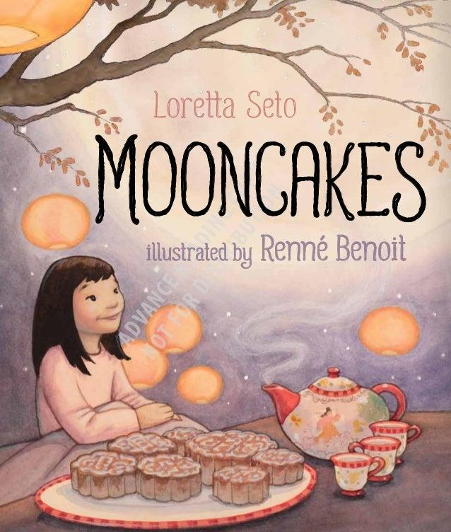 mooncakesL oretta Seto     is a fiction writer,                                                                           ...