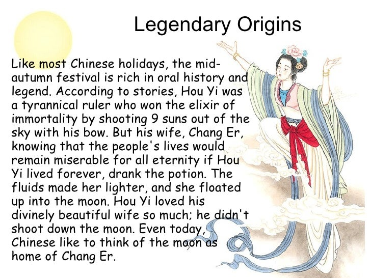 the legend of moon festival Chinese moon festival - legend of the moon the moon festival also known as mid-autumn festival falls on the 15th day of the 8th lunar month.