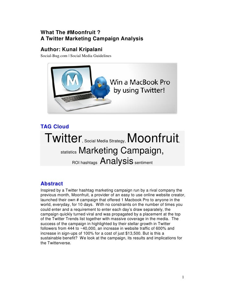 What The #Moonfruit ? A Twitter Marketing Campaign Analysis Author: Kunal Kripalani Social-Bug.com | Social Media Guidelin...