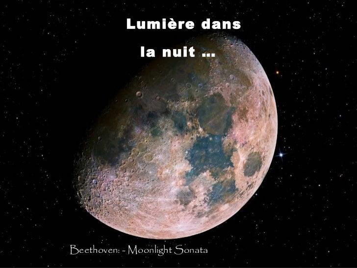 Lumière dans              la nuit …Beethoven: - Moonlight Sonata