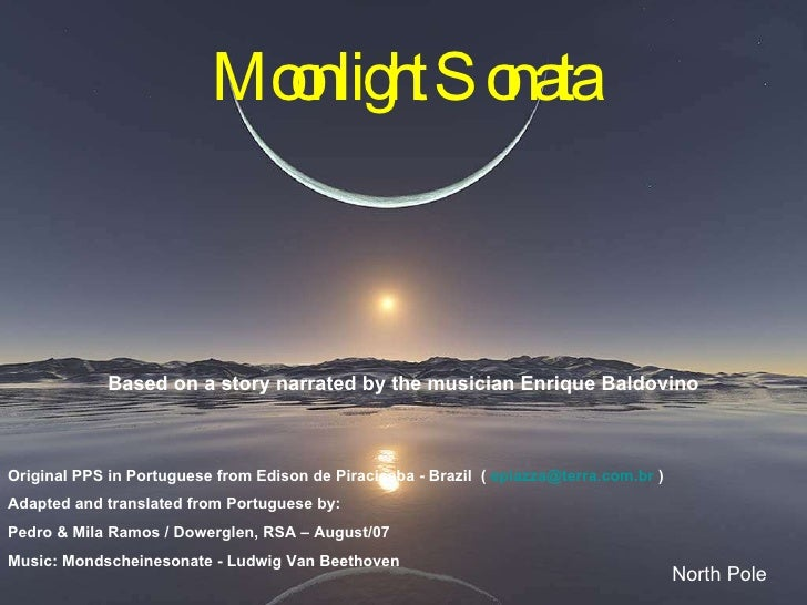 Moonlight Sonata Based on a story narrated by the musician Enrique Baldovino North Pole Original PPS in Portuguese from Ed...