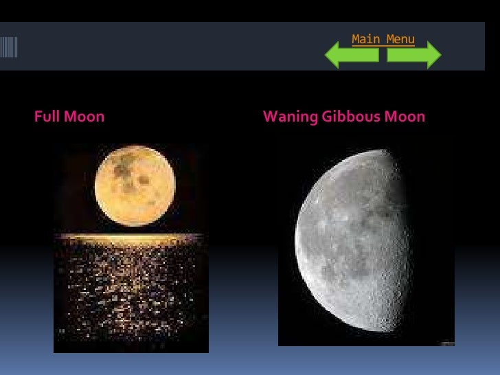 Main Menu     Full Moon   Waning Gibbous Moon