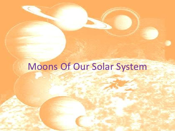 Moons Of Our Solar System<br />