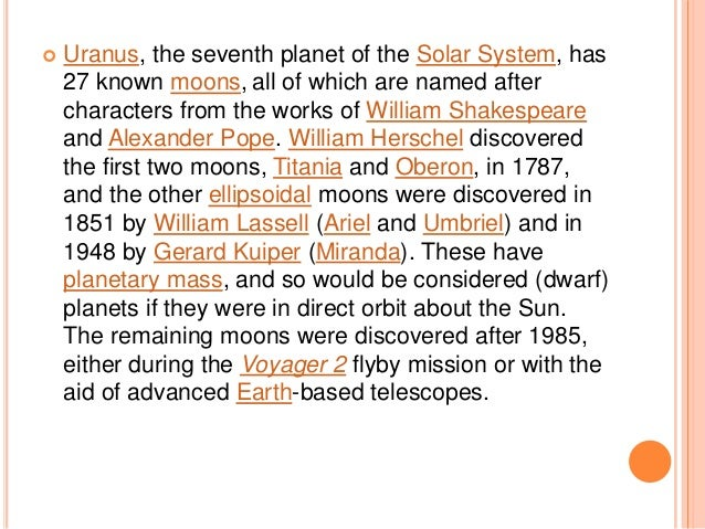 a report on william herschels discovery of uranus the seventh planet of the solar system The british astronomer william herschel's suggestions on the shape of our  the largest planet in the solar system),  uranus is the seventh planet from.