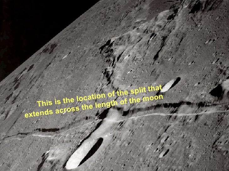 This is the location of the split that extends across the length of the moon