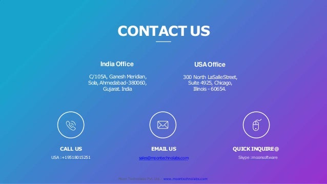 CONTACT US EMAIL US sales@moontechnolabs.com India Office C/105A, GaneshMeridian, Sola, Ahmedabad-380060, Gujarat.India Mo...